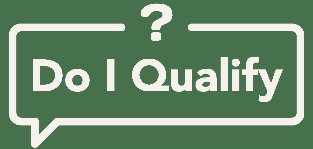 Do I Qualify
