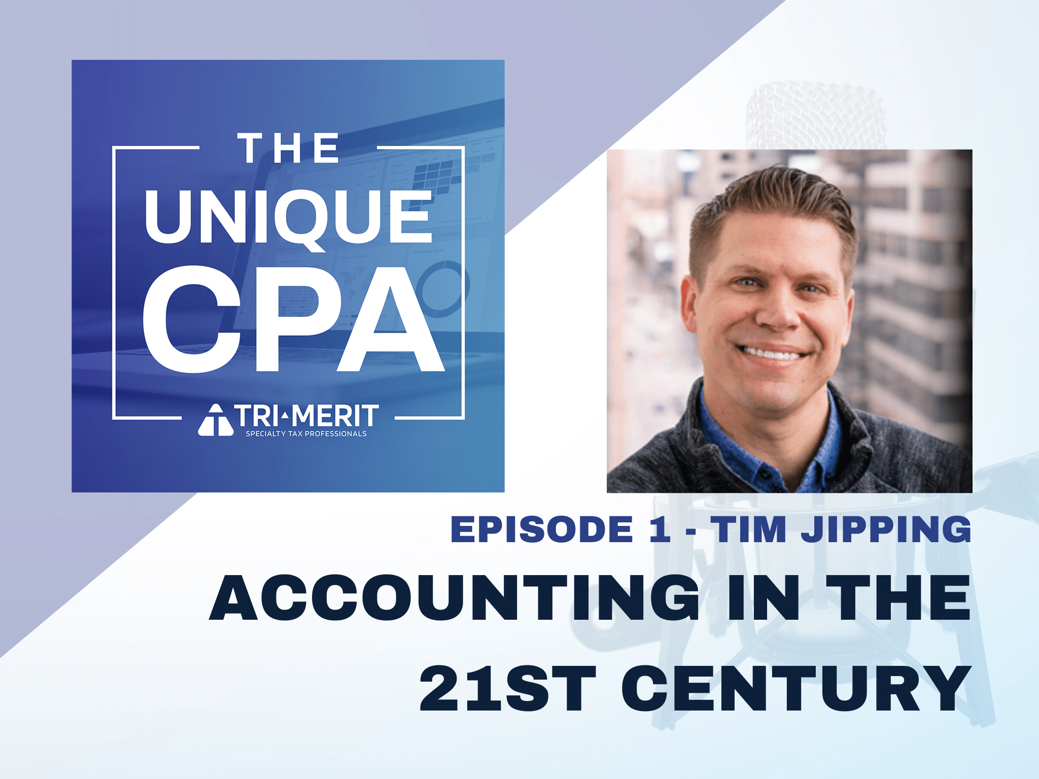 the unique cpa - Accounting in the 21st Century - Tri-Merit