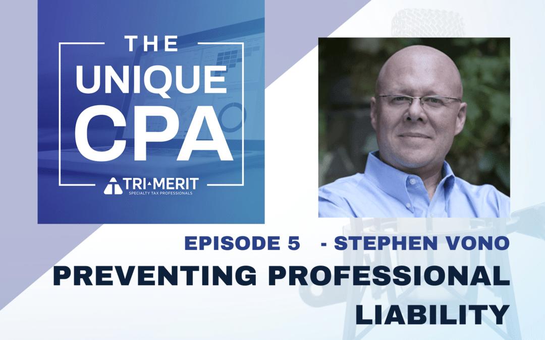 Stephen Vono: Preventing Professional Liability