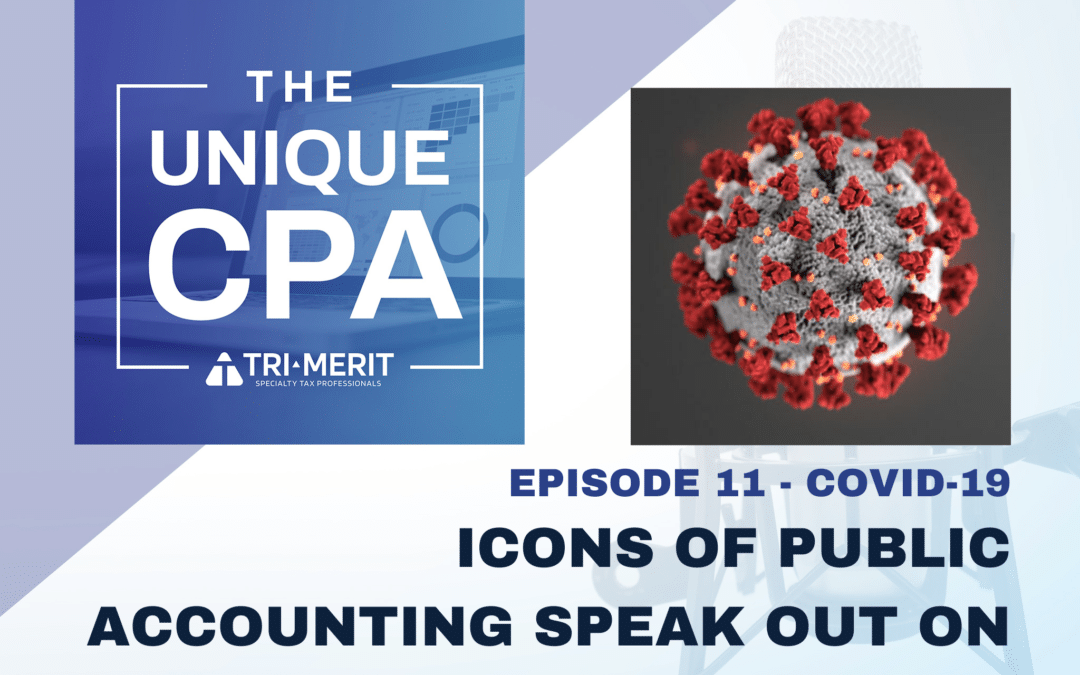Icons of Public Accounting Speak out on COVID-19
