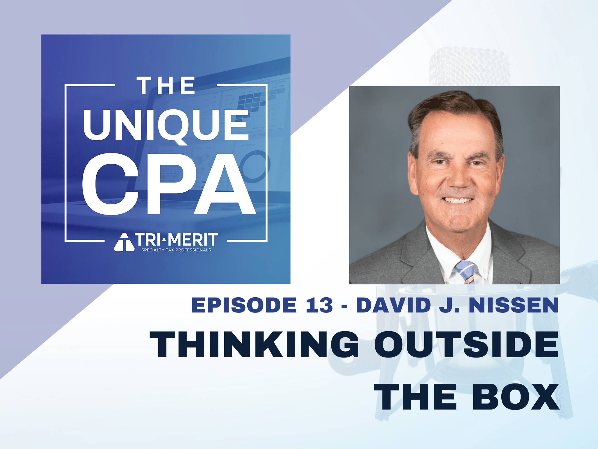 The Unique CPA Feature Image Ep 13 - Thinking Outside the Box - Tri-Merit