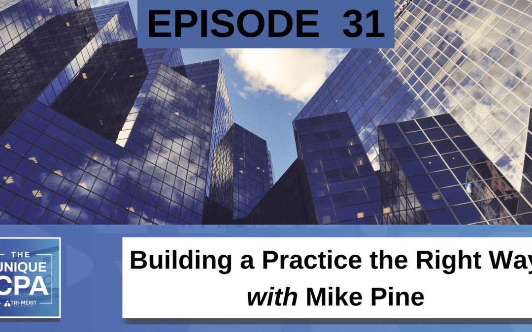 Building a Practice the Right Way