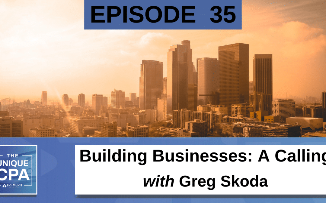 Building Businesses: A Calling