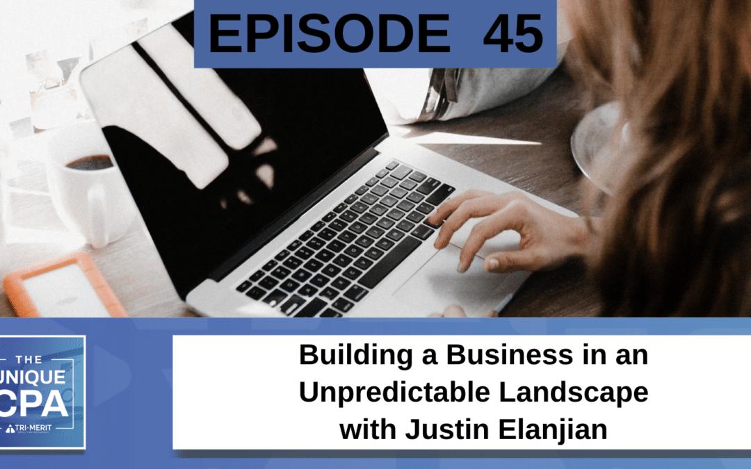 Building a Business in an Unpredictable Landscape
