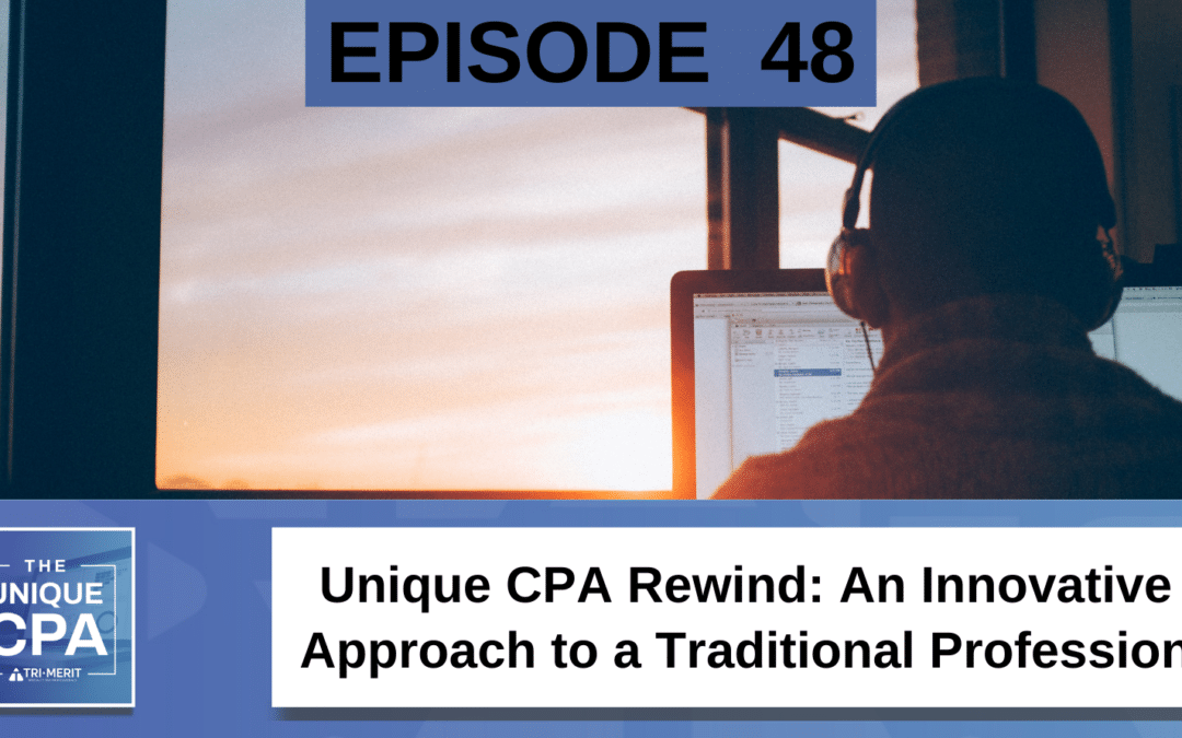 Unique CPA Rewind: An Innovative Approach to a Traditional Profession